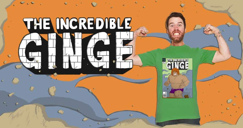 The Incredible Ginge by Silly Sausage on Threadless
