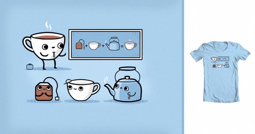 Tea-ching Tea by randyotter3000 on Threadless