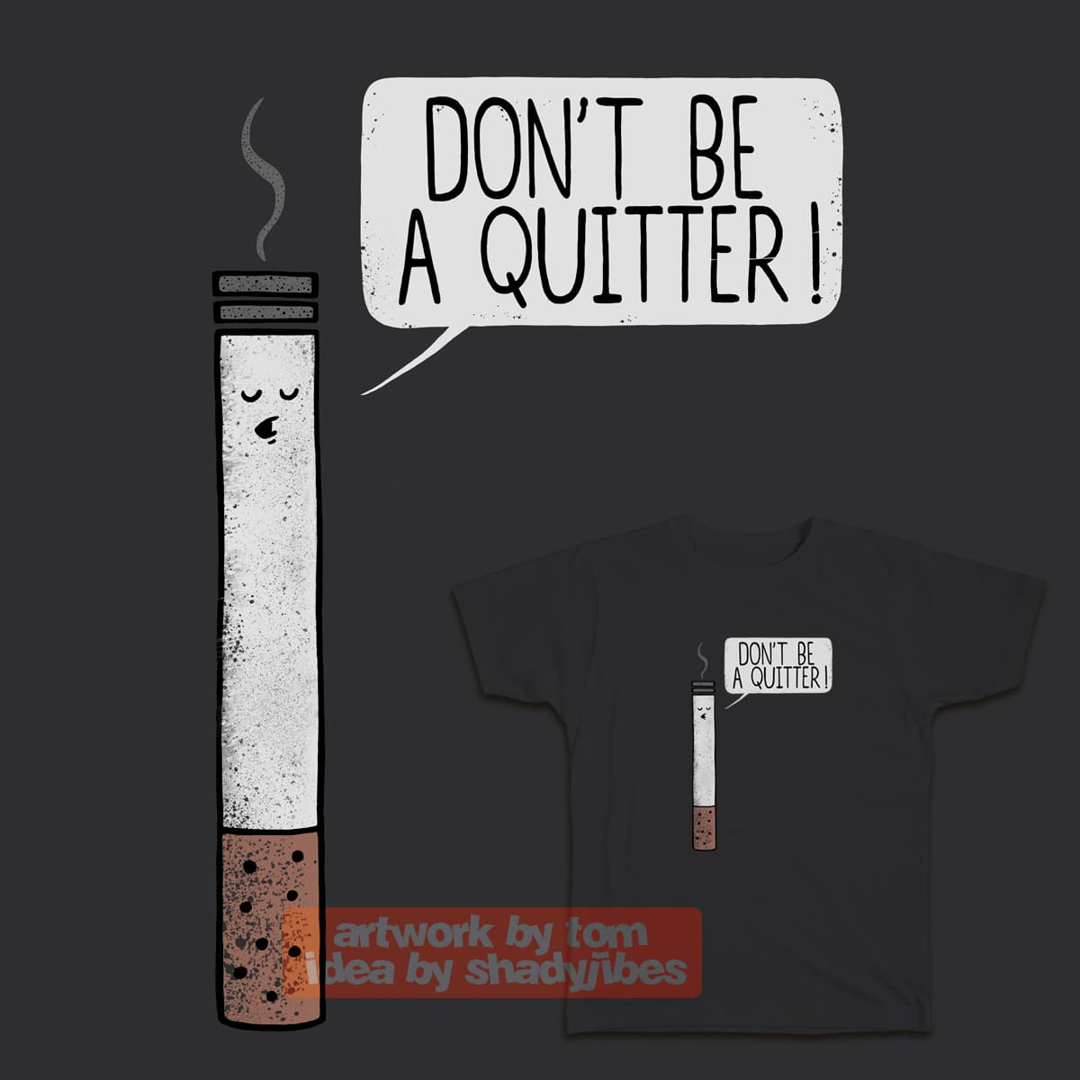 never give up by Thomas Orrow and Shadyjibes on Threadless
