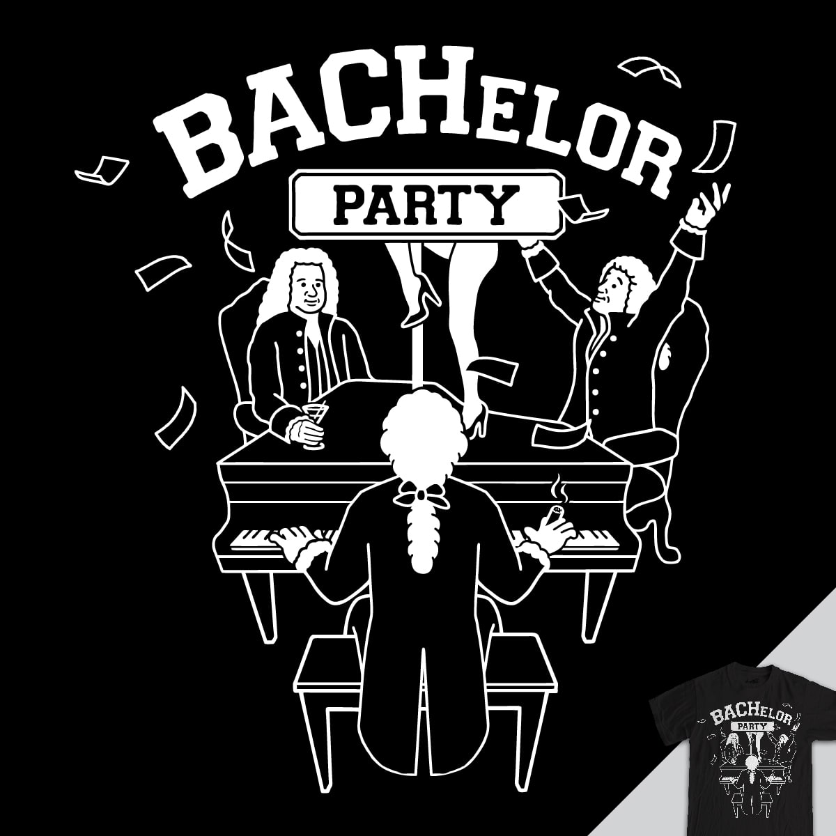 BACHelor Party by davidfromdallas and DustinTaylor on Threadless