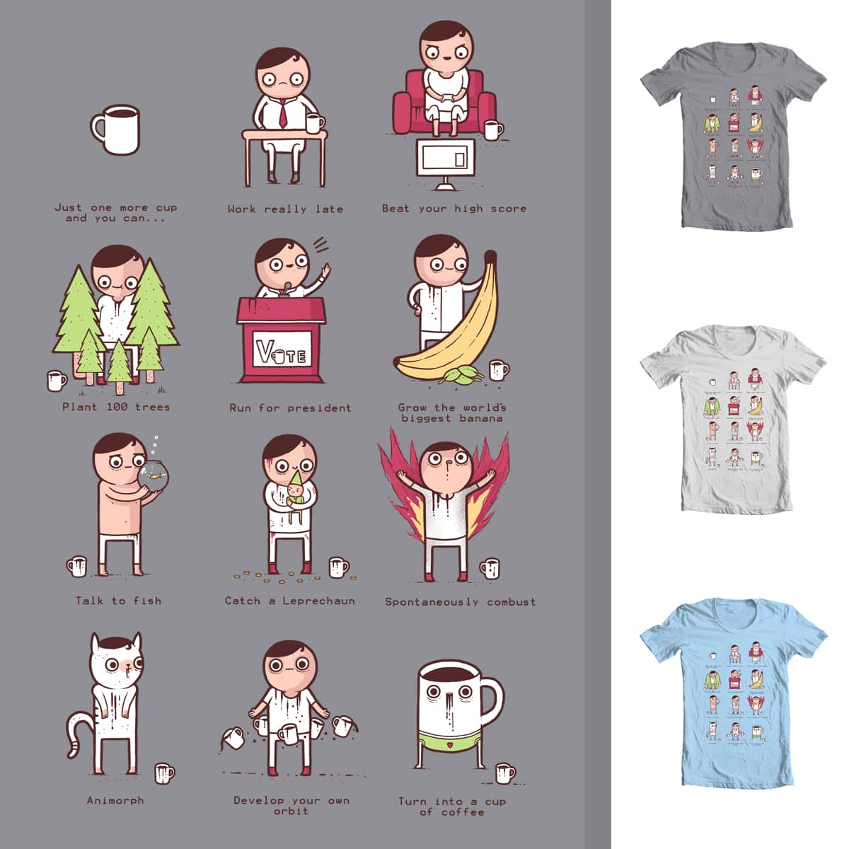 Just one more cup by randyotter3000 and davidfromdallas on Threadless