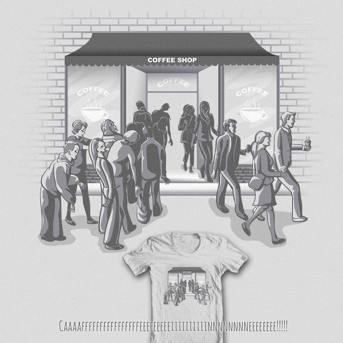Zombie until the first cup... by Kellabell9 on Threadless