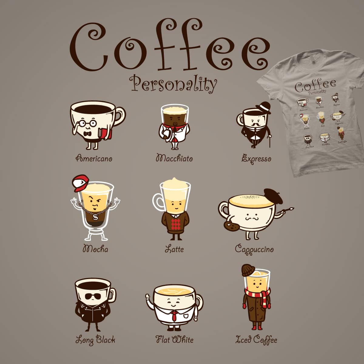Coffee Personality by Flying_Mouse on Threadless