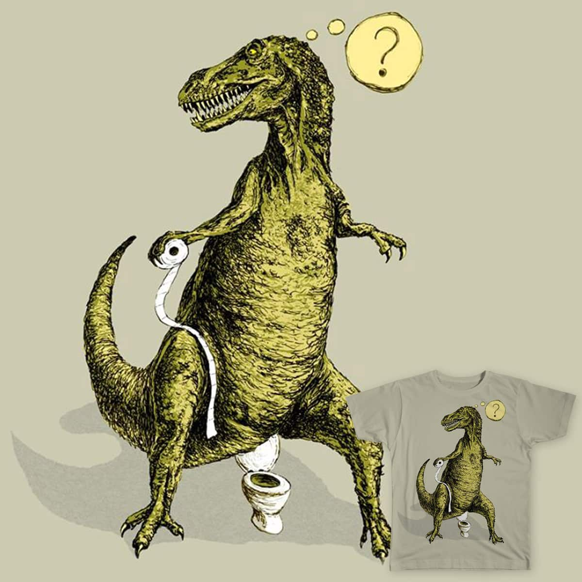 T-Rex doesn't wipe its ass by Leandro Lima on Threadless