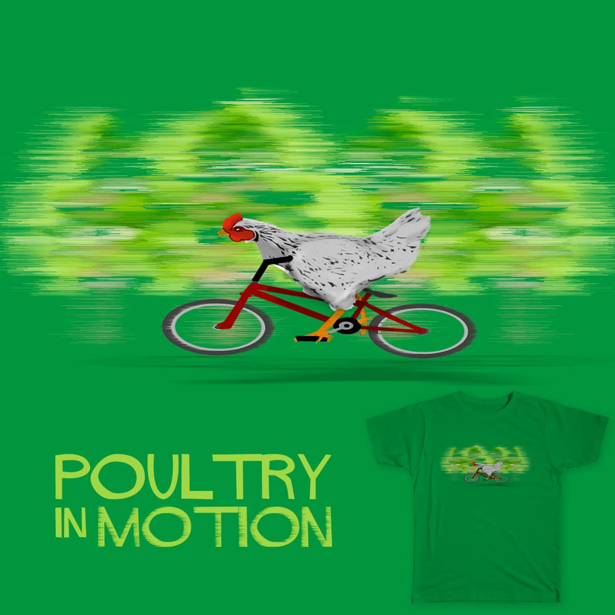 Poultry In Motion by scottsherwood on Threadless