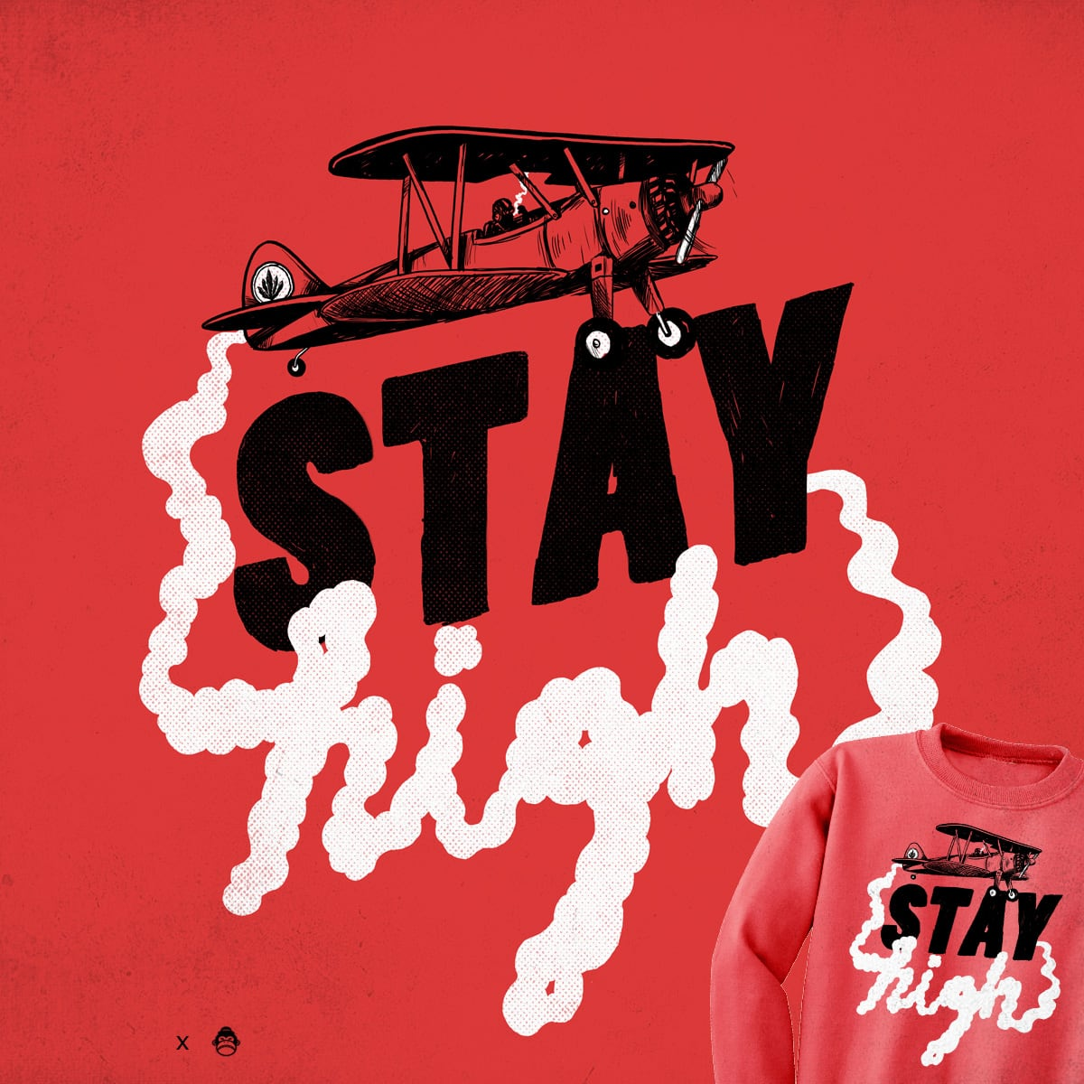 Stay High by alexmdc and Nordic Thunder on Threadless