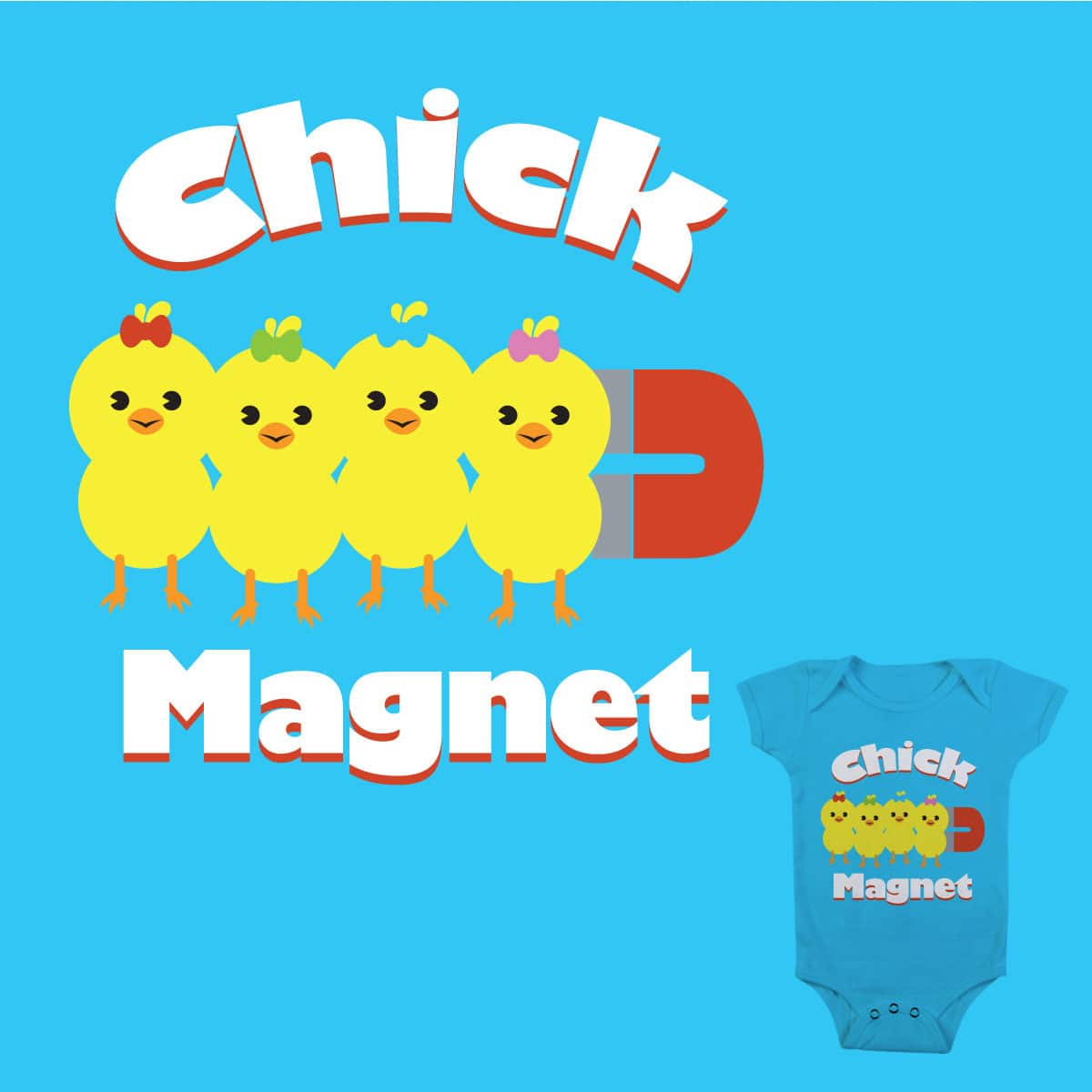 Chick Magnet by AlejandroLabrada on Threadless