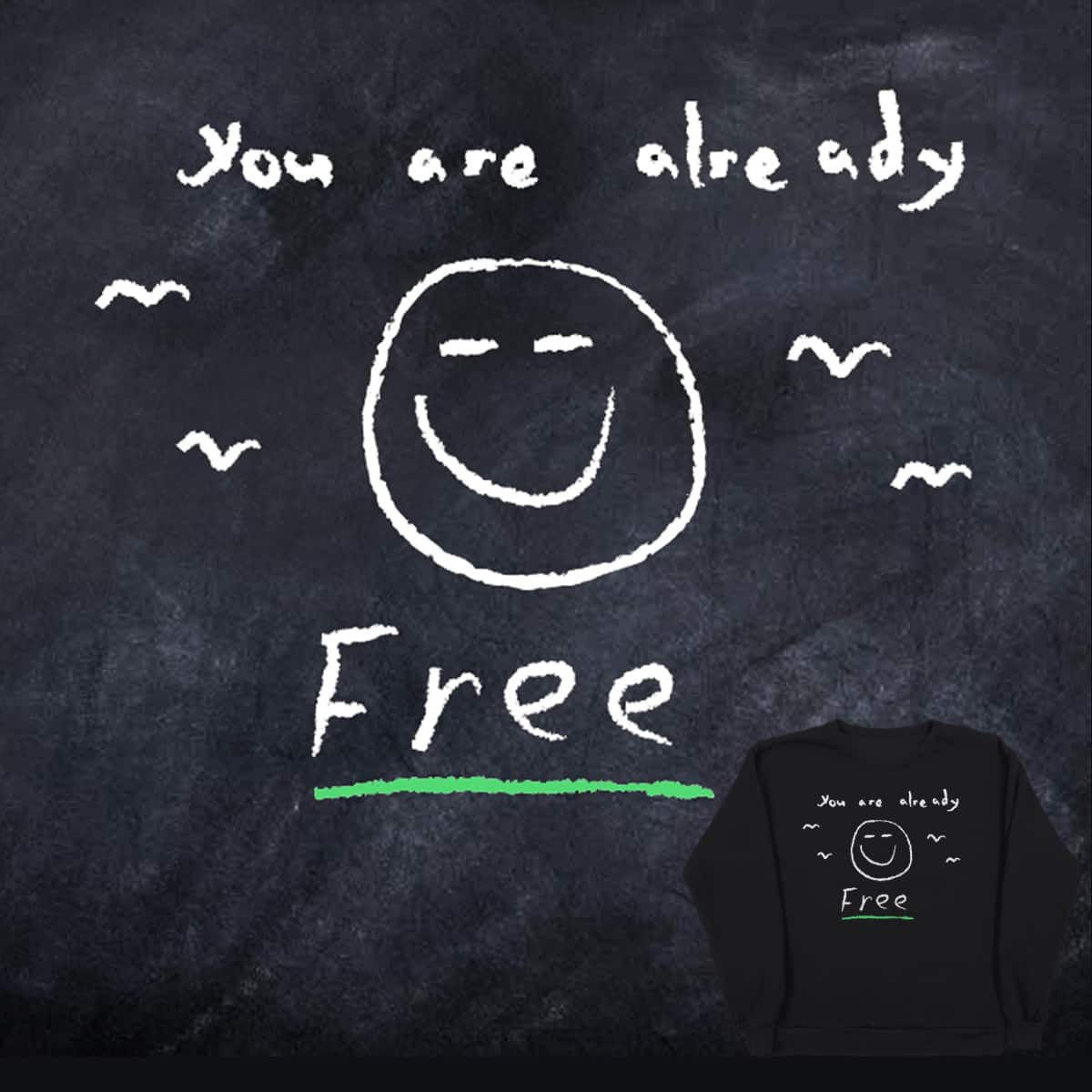 Already Free by ronemahone on Threadless