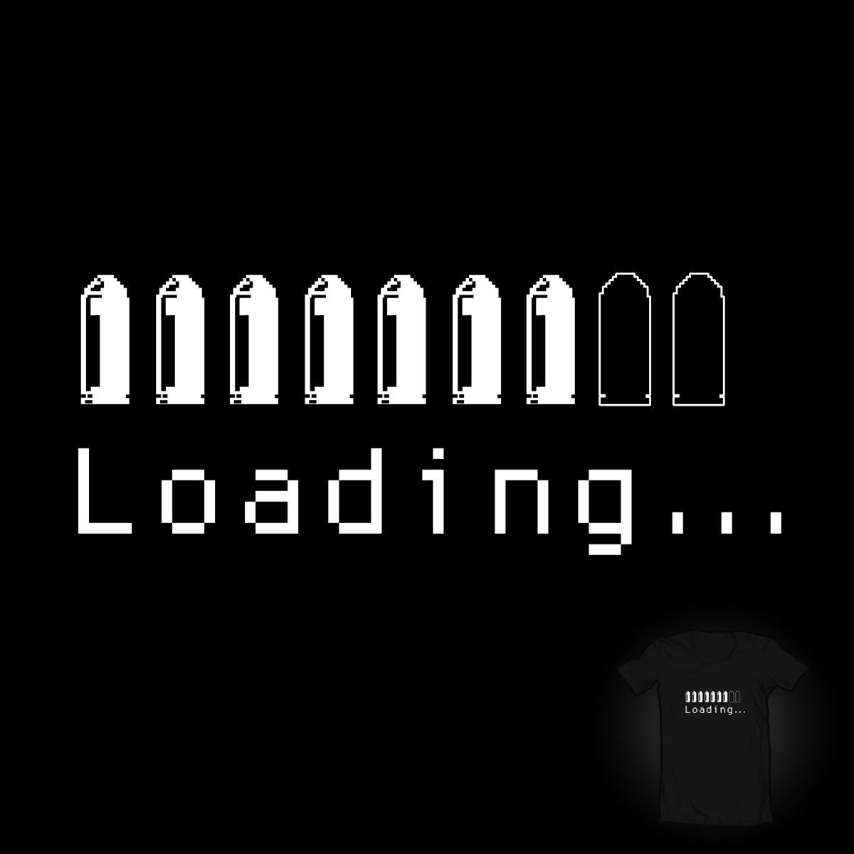 Loading... by Evan_Luza on Threadless