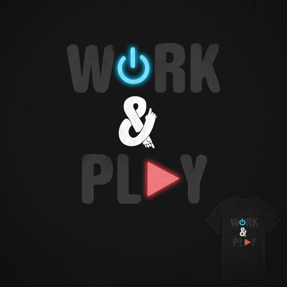 Work and Play by digitalcarbine on Threadless