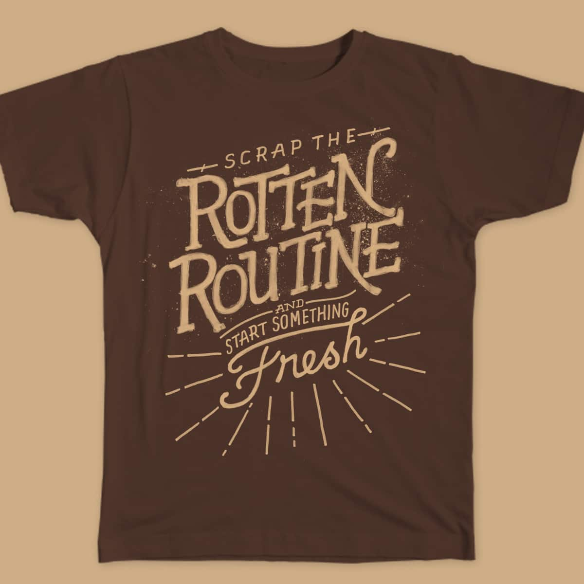 Scrap the Rotten Routine and Start Something Fresh by thebarngarage on Threadless