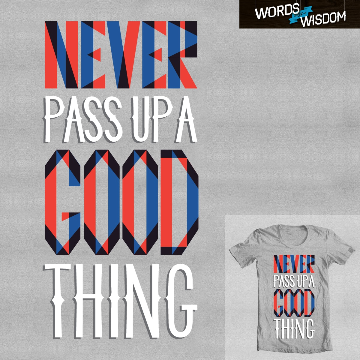 Good Thing by Wharton on Threadless