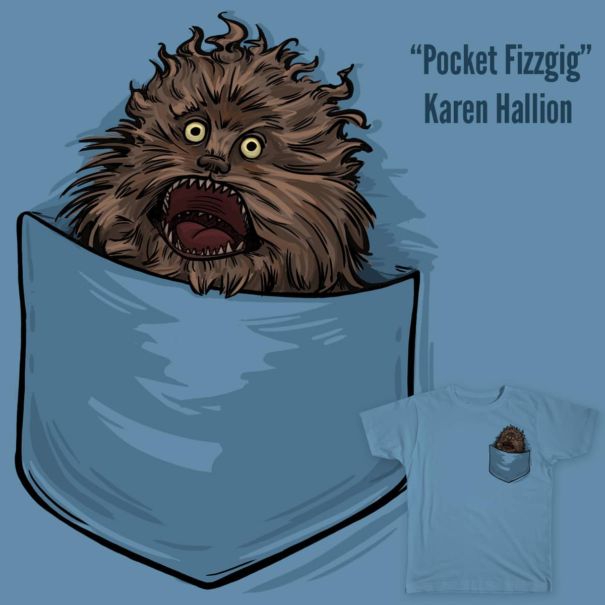 Pocket Fizzgig by khallion on Threadless