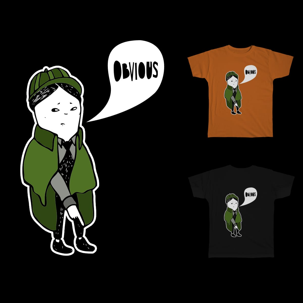 Obvious by charliemisery on Threadless