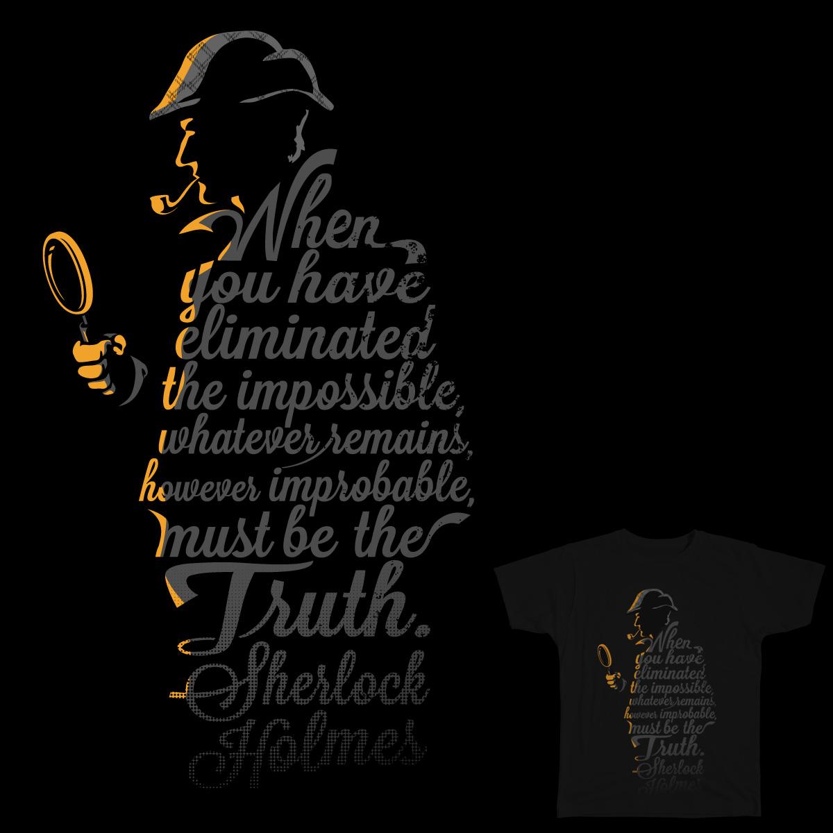 Sherlock's Truth by Iconwalk on Threadless