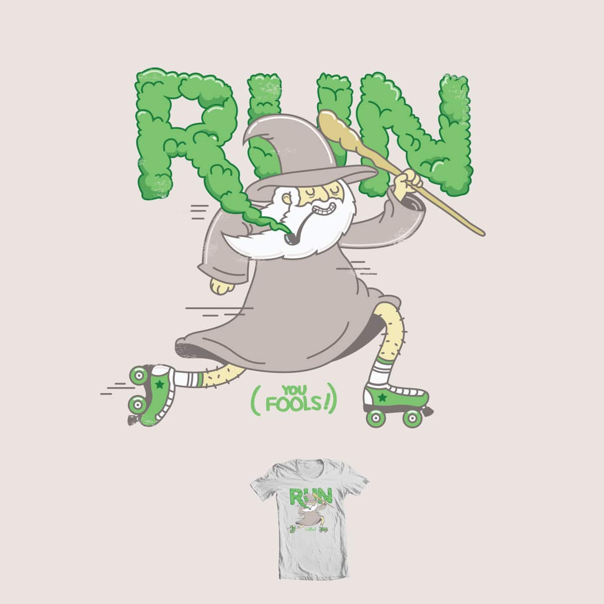 Run You Fools! by ppmid on Threadless