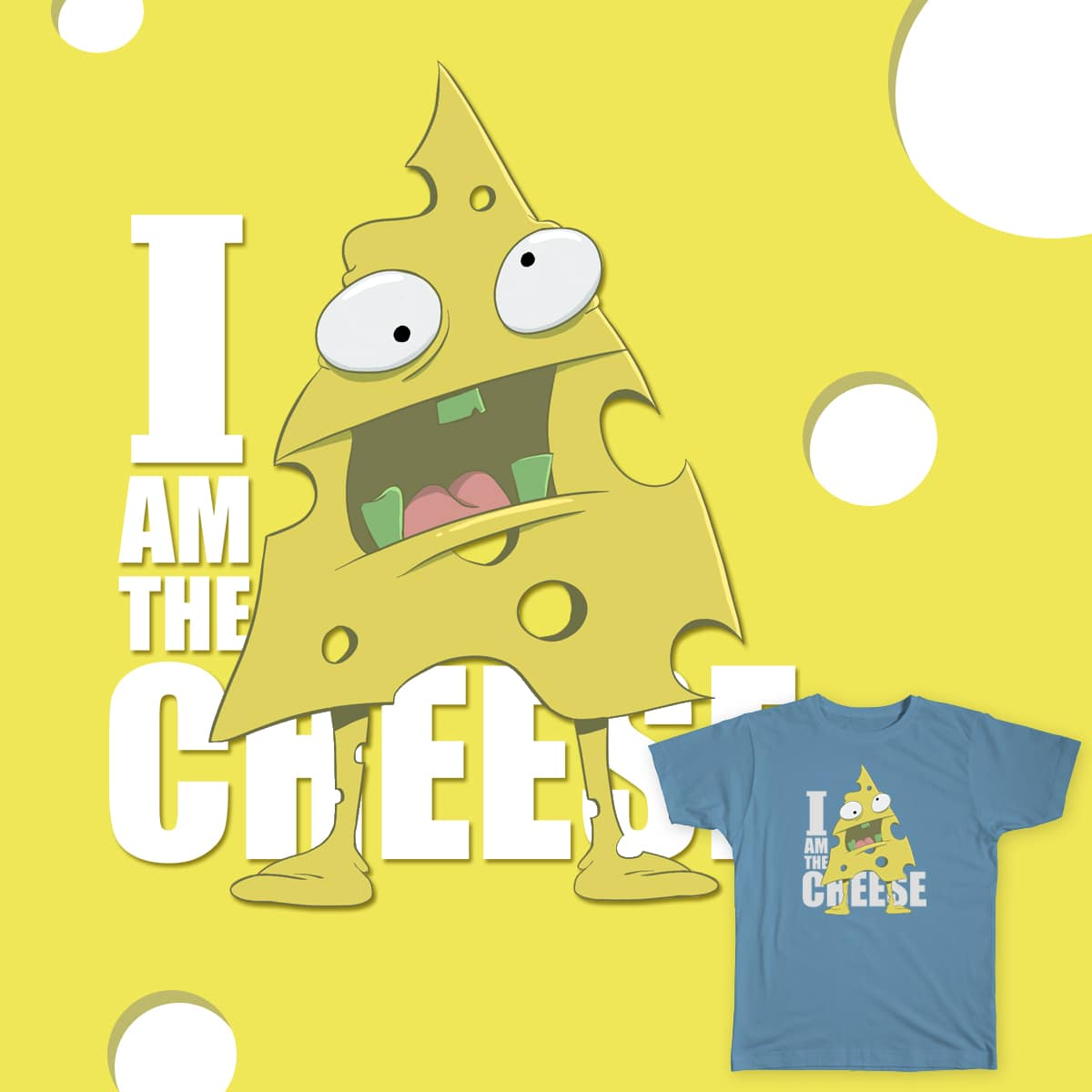 I AM THE CHEESE by Jcritellijr on Threadless