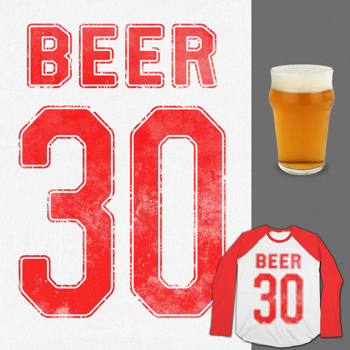 BEER 30 by tomburns on Threadless