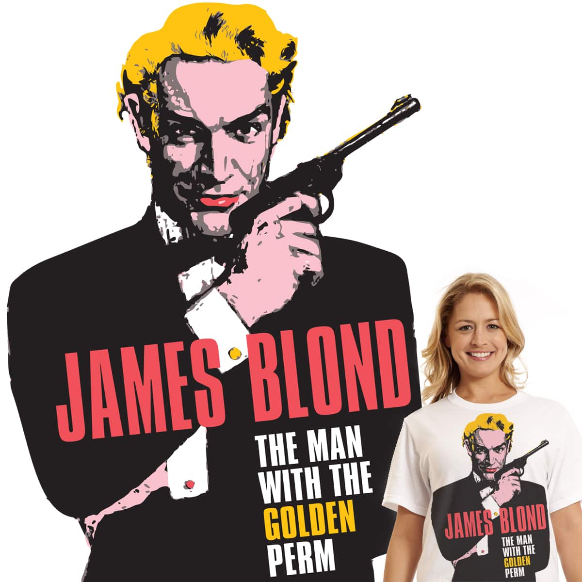 The name's Blond. James Blond by jrgdesign on Threadless