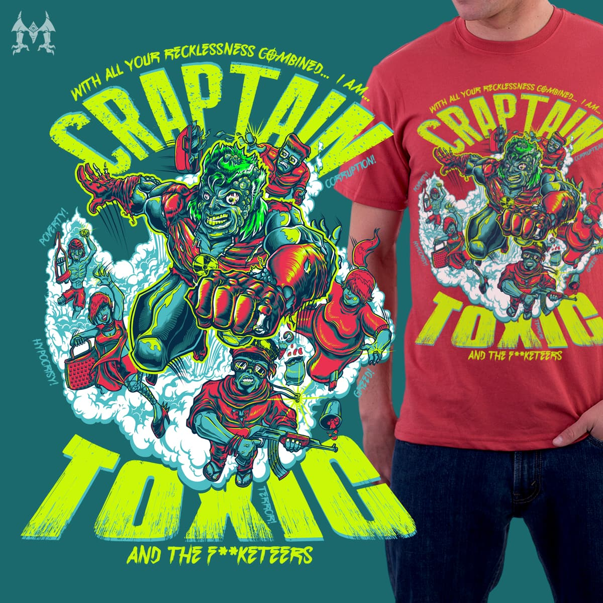 CRAPTAIN TOXIC and THE F**KETEERS by mewtate_1 on Threadless