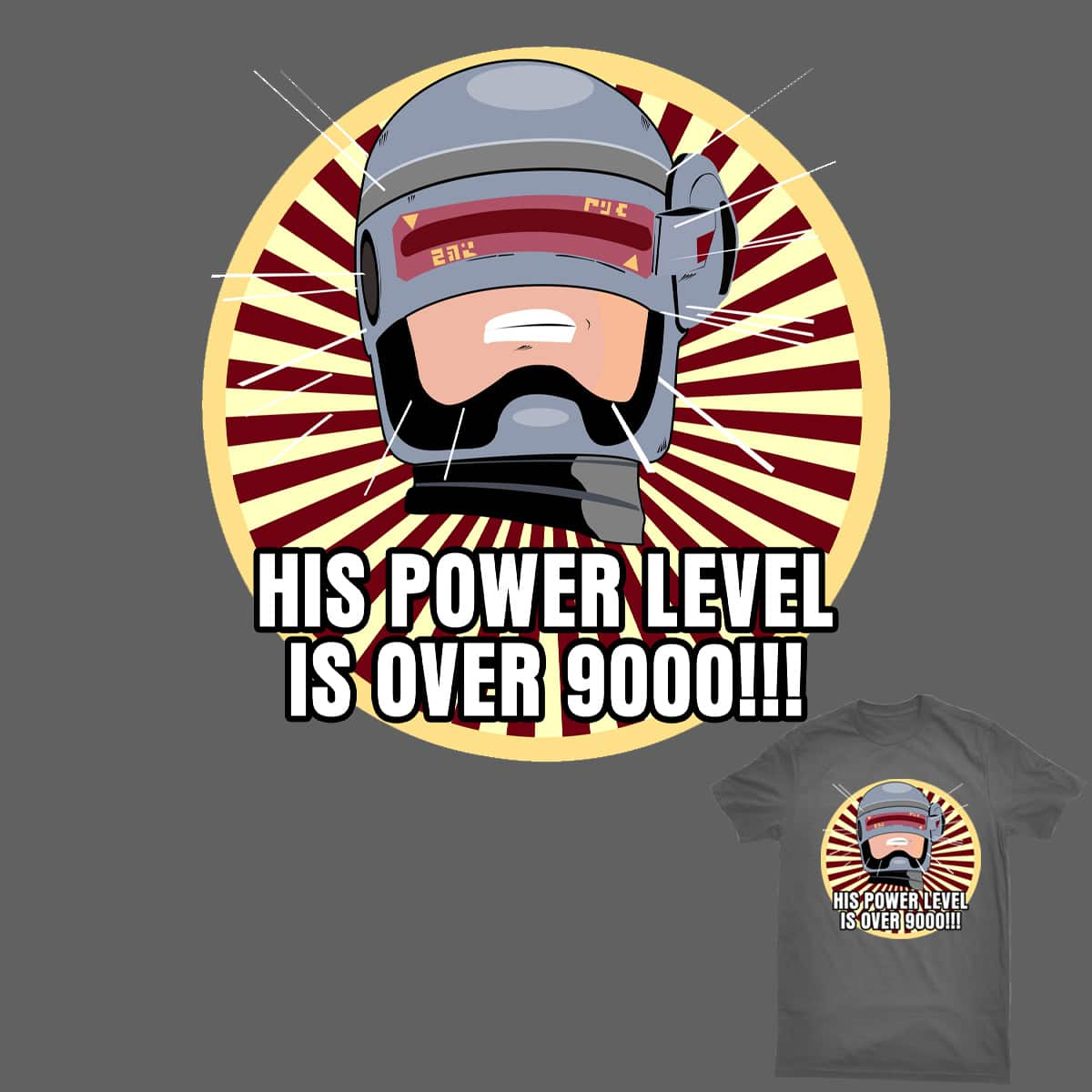 ROBOCOP OVER 9000 by tibz00098 on Threadless
