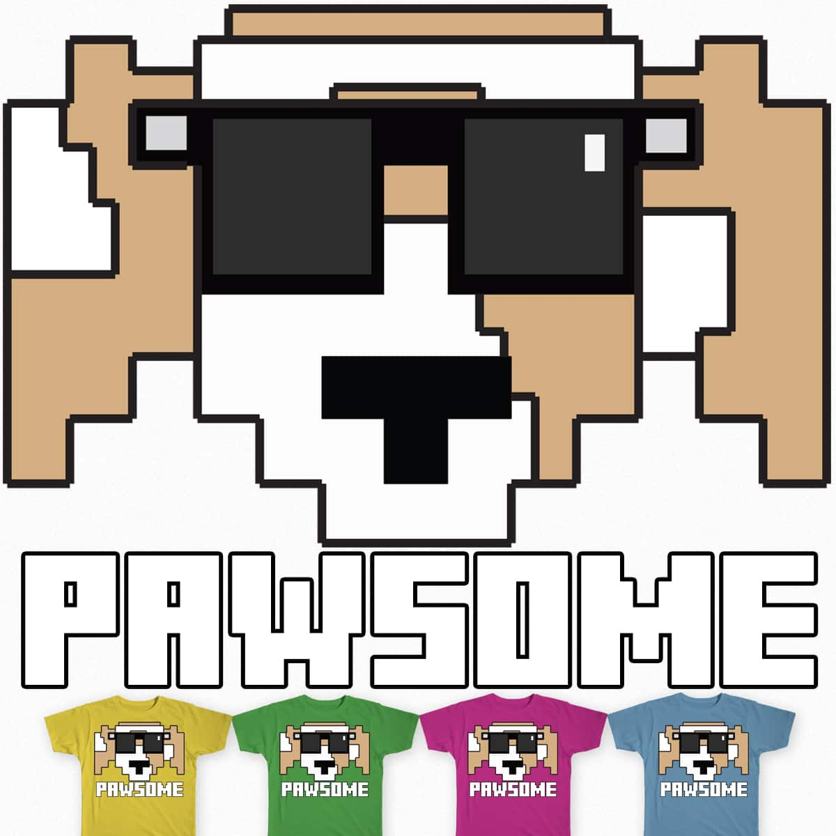 PAWSOME by QualityPirate on Threadless