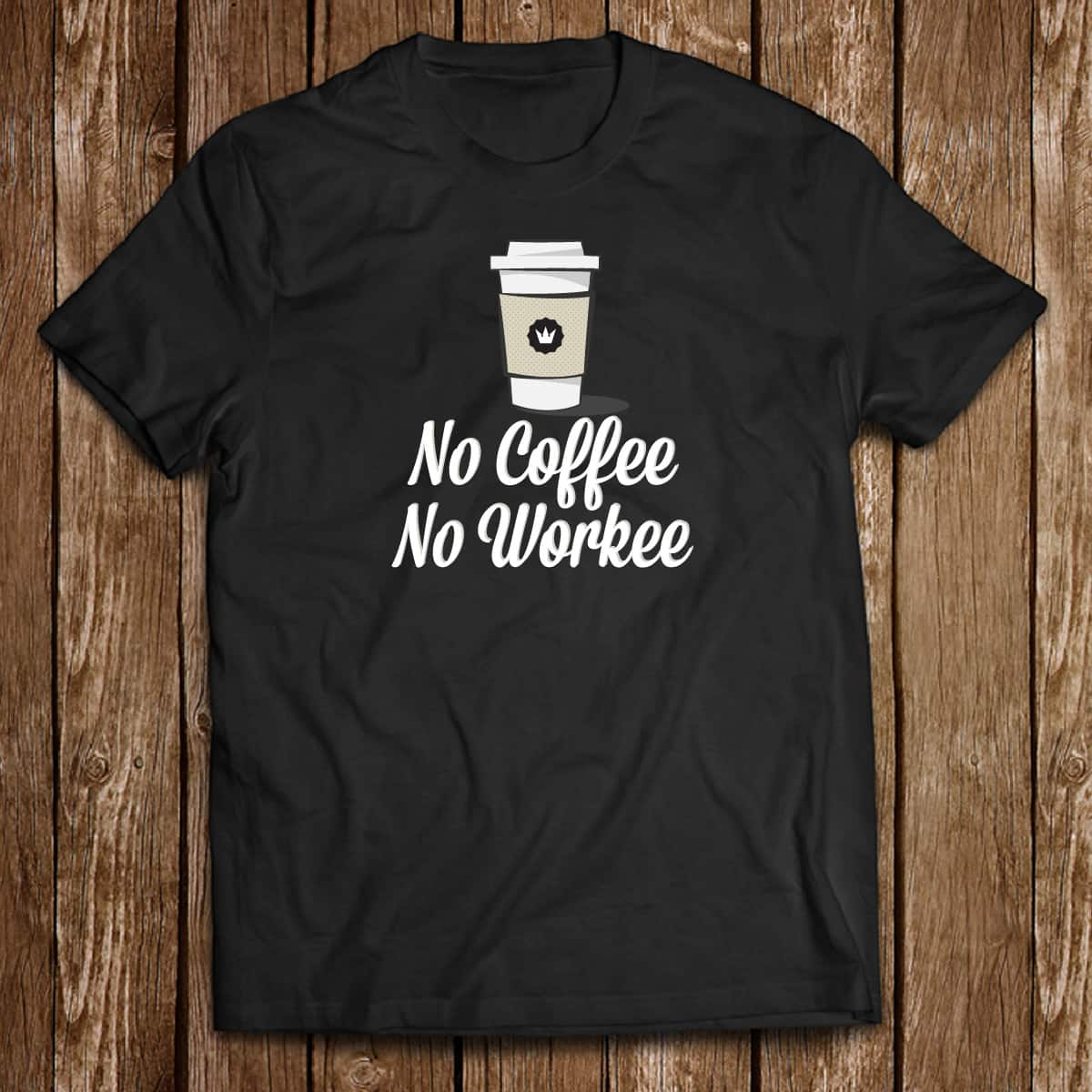 No Coffee No Workee by curtis.cunningham2 on Threadless