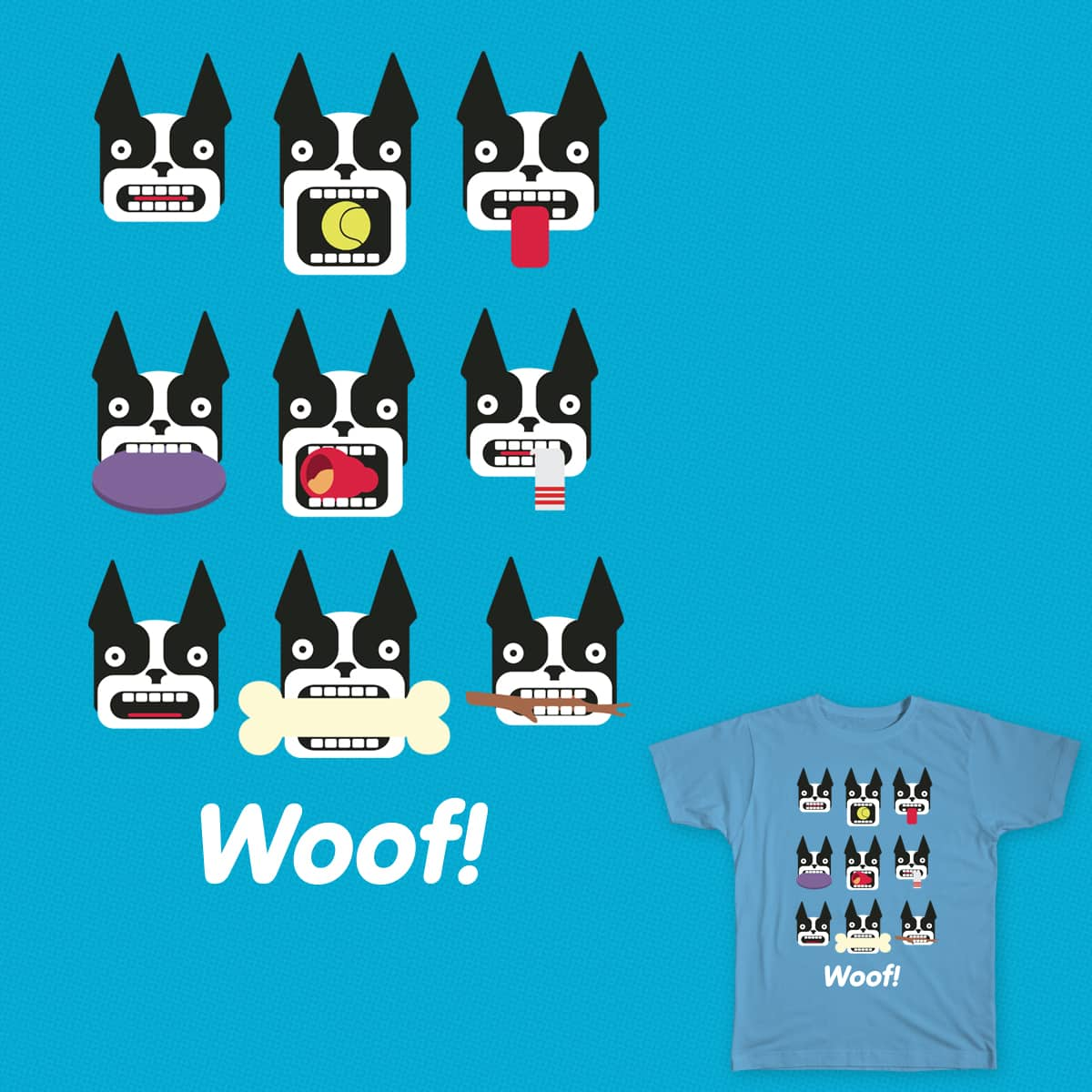 Woof! by alexizaguirre12 on Threadless