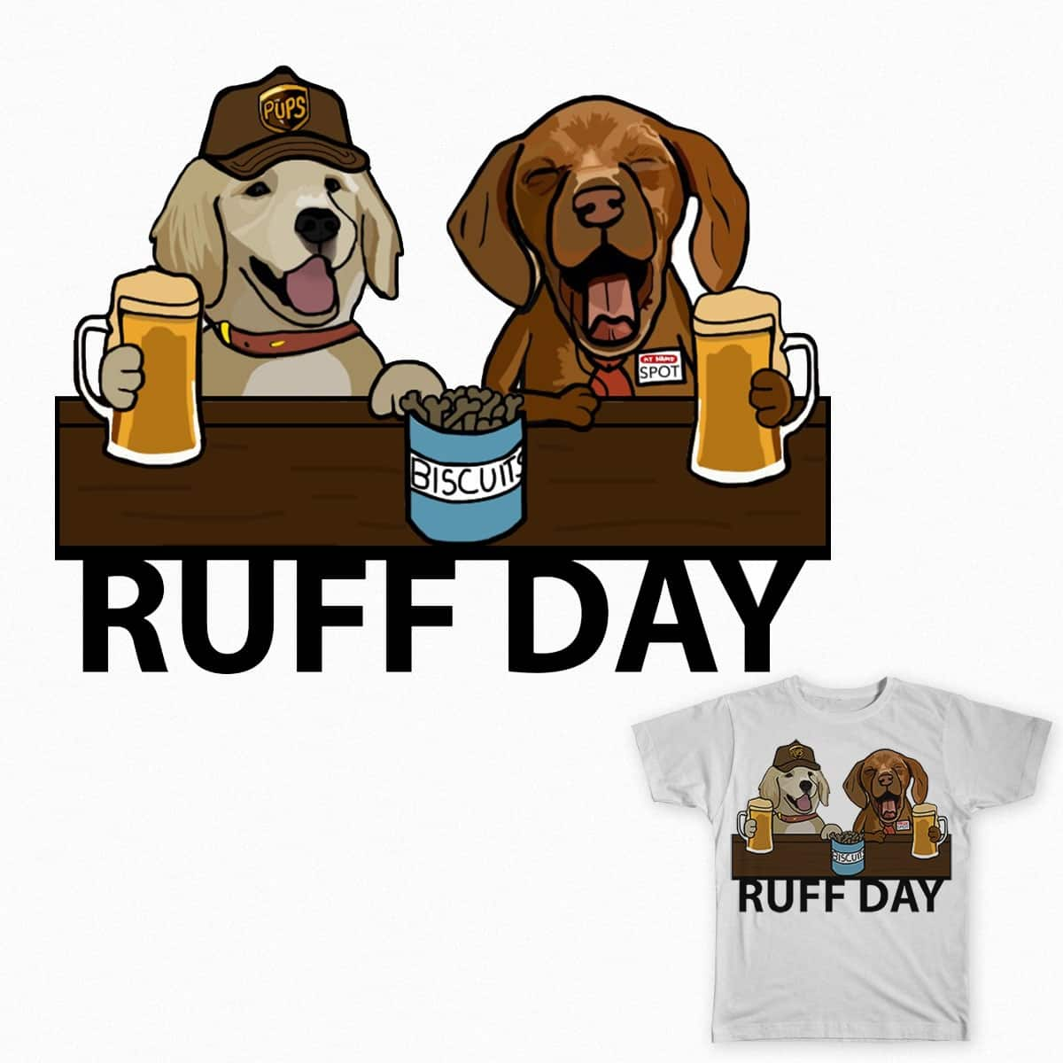 Ruff Day by JoeySvehla on Threadless