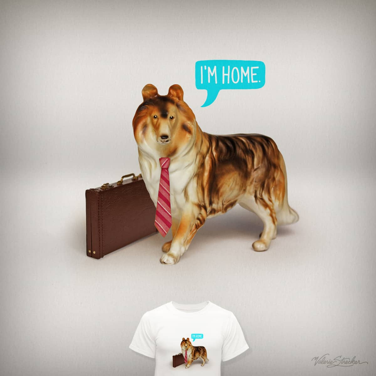 I'm home. by ValerieStrecker on Threadless