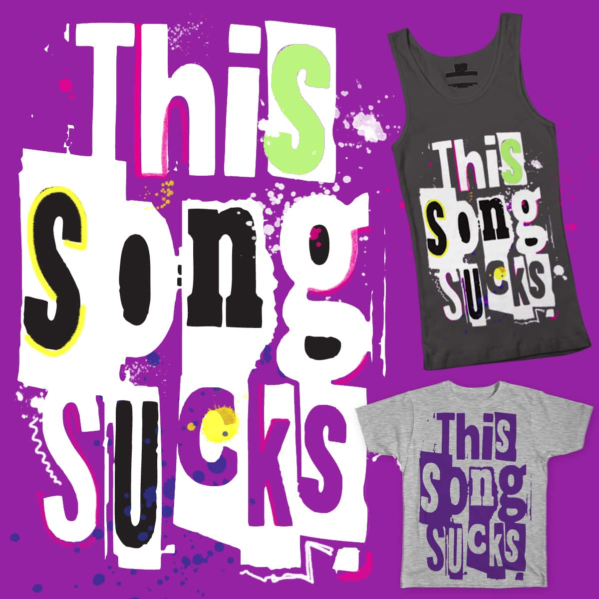 This Song Sucks by theotherlindaroesch on Threadless