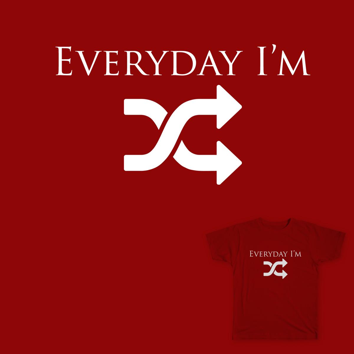Everyday I'm shuffling ! by jackolis on Threadless