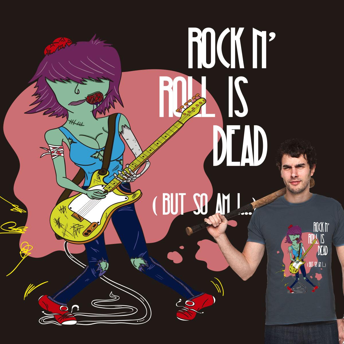 Rock N' Roll is dead (but so am I...) by J.Souza on Threadless