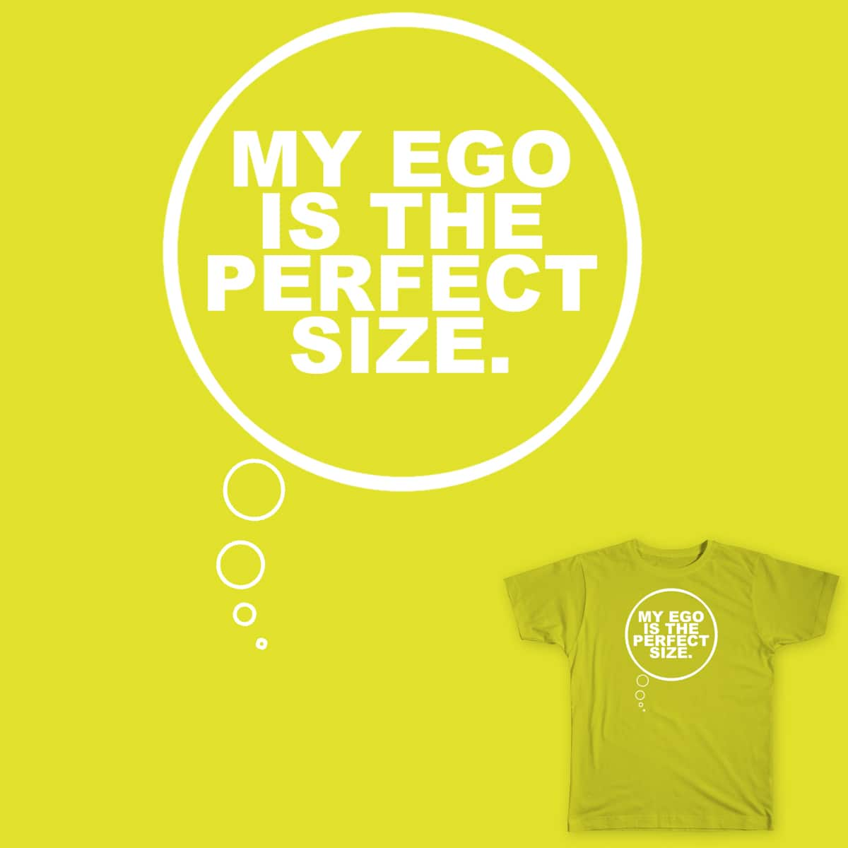 Ego by MaxwellFaust on Threadless