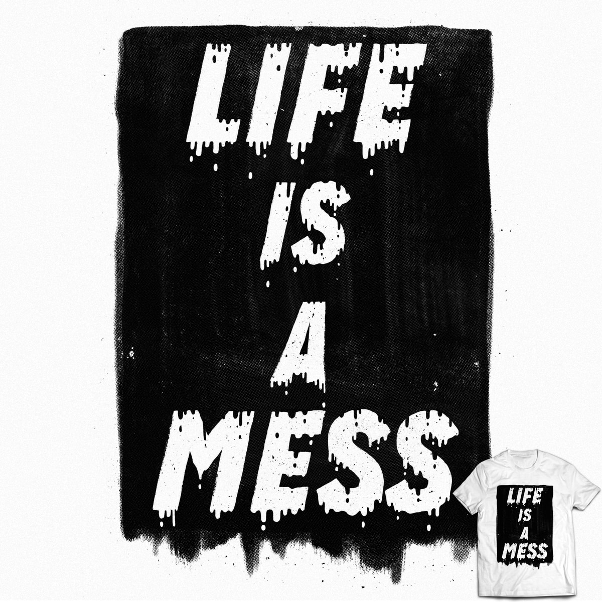 Life by lxromero on Threadless