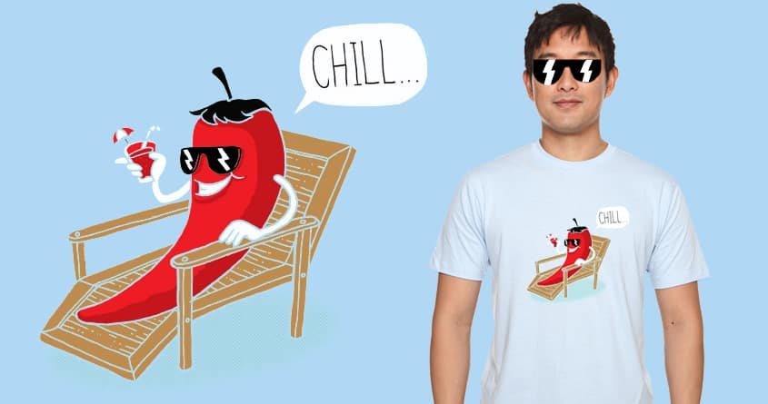 Chill... by WijanaTata on Threadless