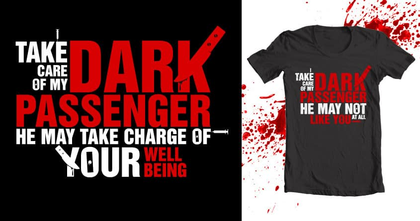 The dark passenger by lufograf on Threadless
