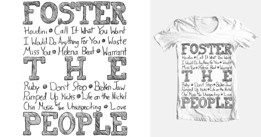 Foster The People - Songlist doodle by Will.H on Threadless