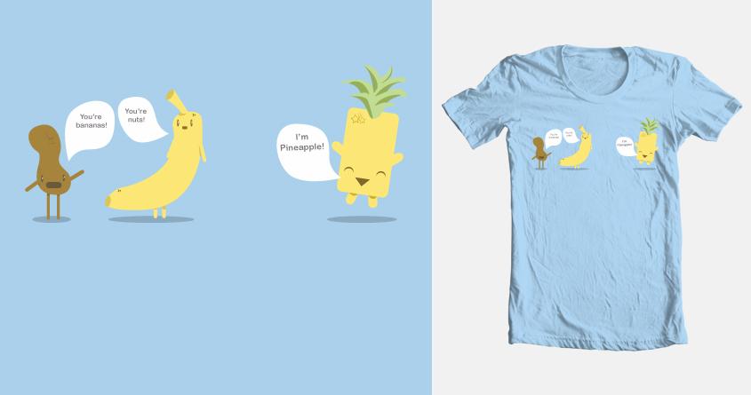 I'm Pineapple! by SaraCovert on Threadless