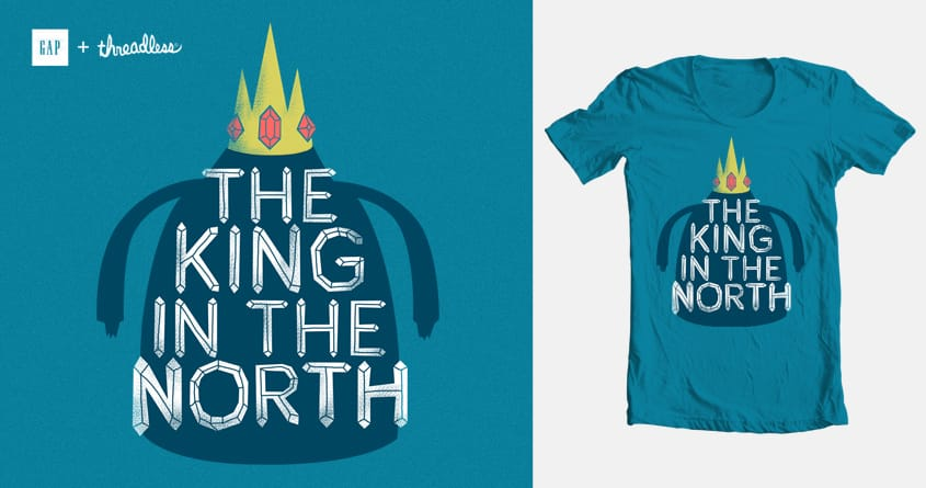The King In The North by ppmid on Threadless