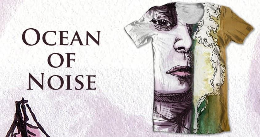 Ocean of Noise by XavierQ on Threadless