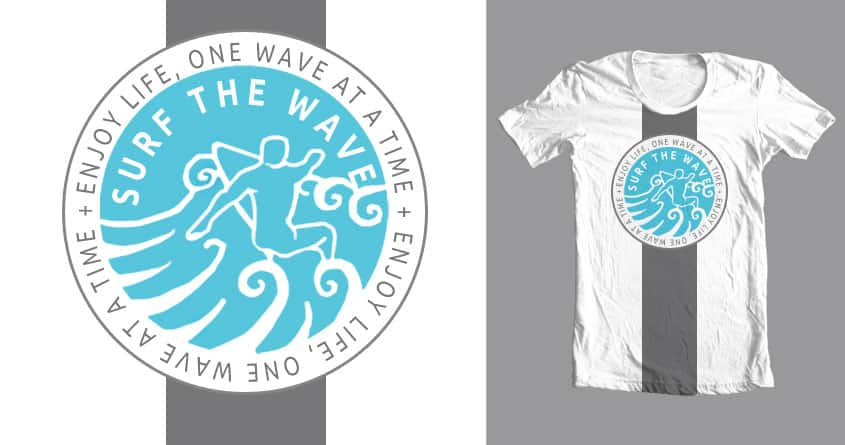 One Wave At A Time by Soapfresh on Threadless