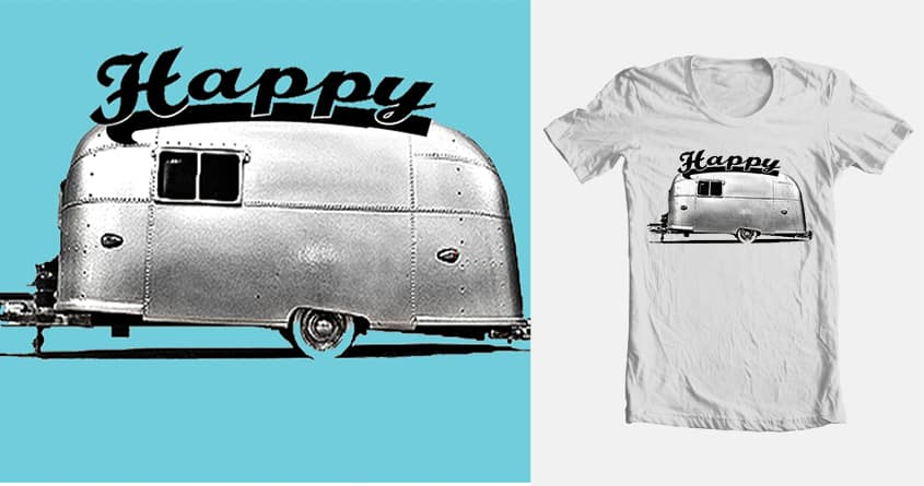 Happy Camper by larry.storwick on Threadless