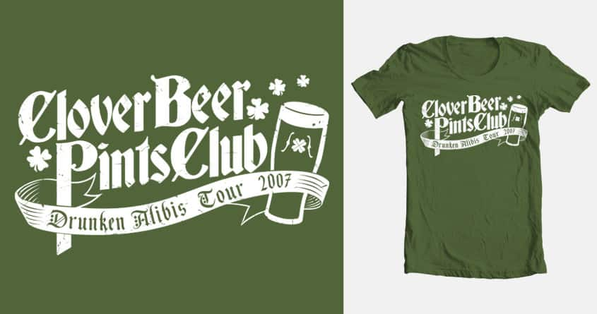 Clover Beer Pints Club by darooster on Threadless