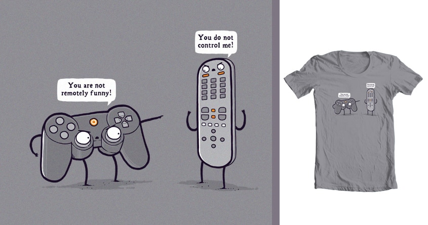 Controlling by randyotter3000 on Threadless