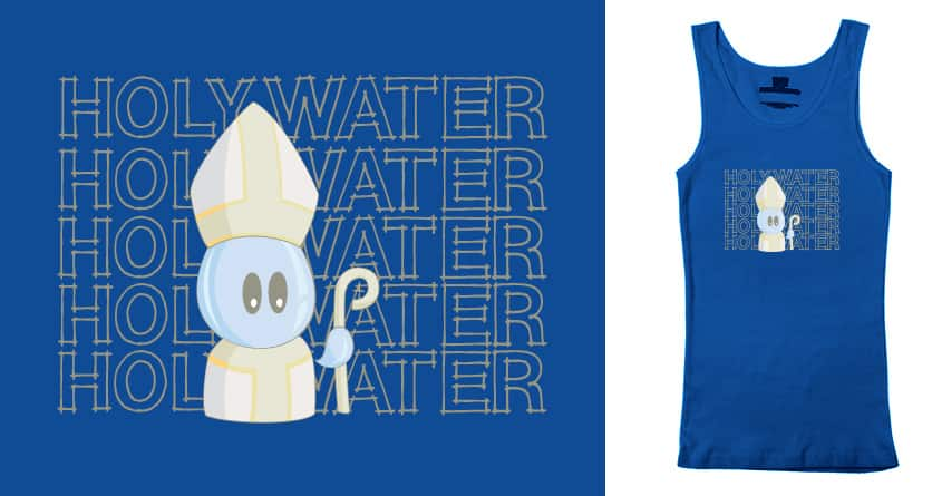 Holy Water by punnygirl on Threadless