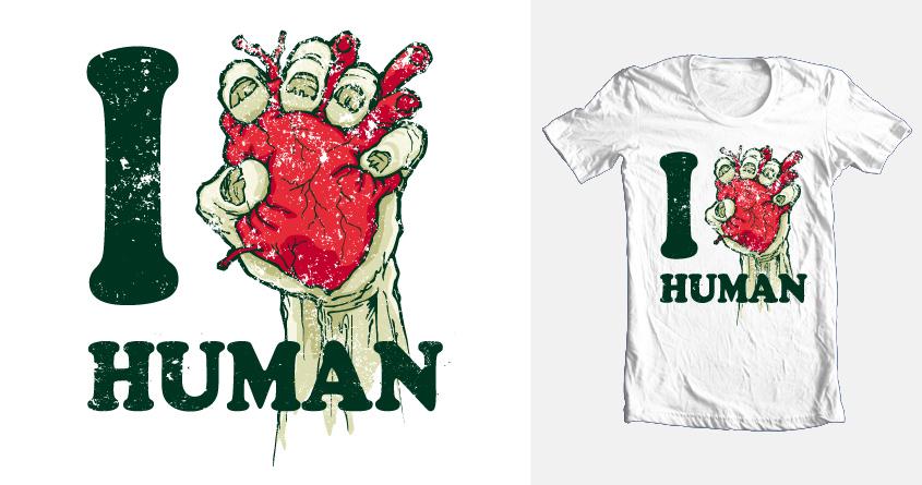 i love human by cartman.fr on Threadless