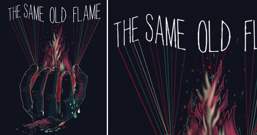 The Same Old Flame by dandingeroz on Threadless