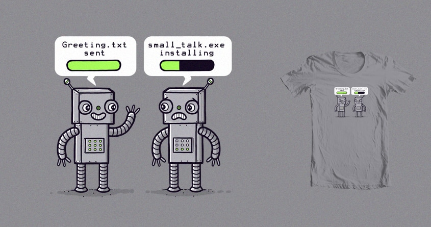 Socially awkward robots by randyotter3000 on Threadless