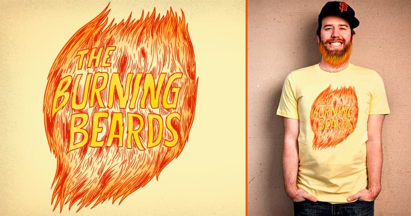 The Burning Beards by Raulio on Threadless